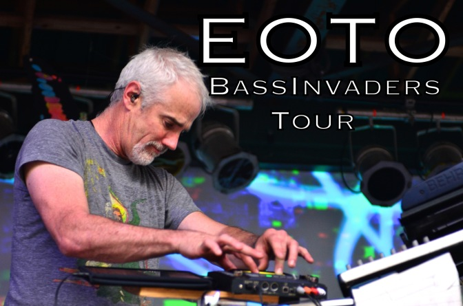 EOTO Bass Invaders Tour!